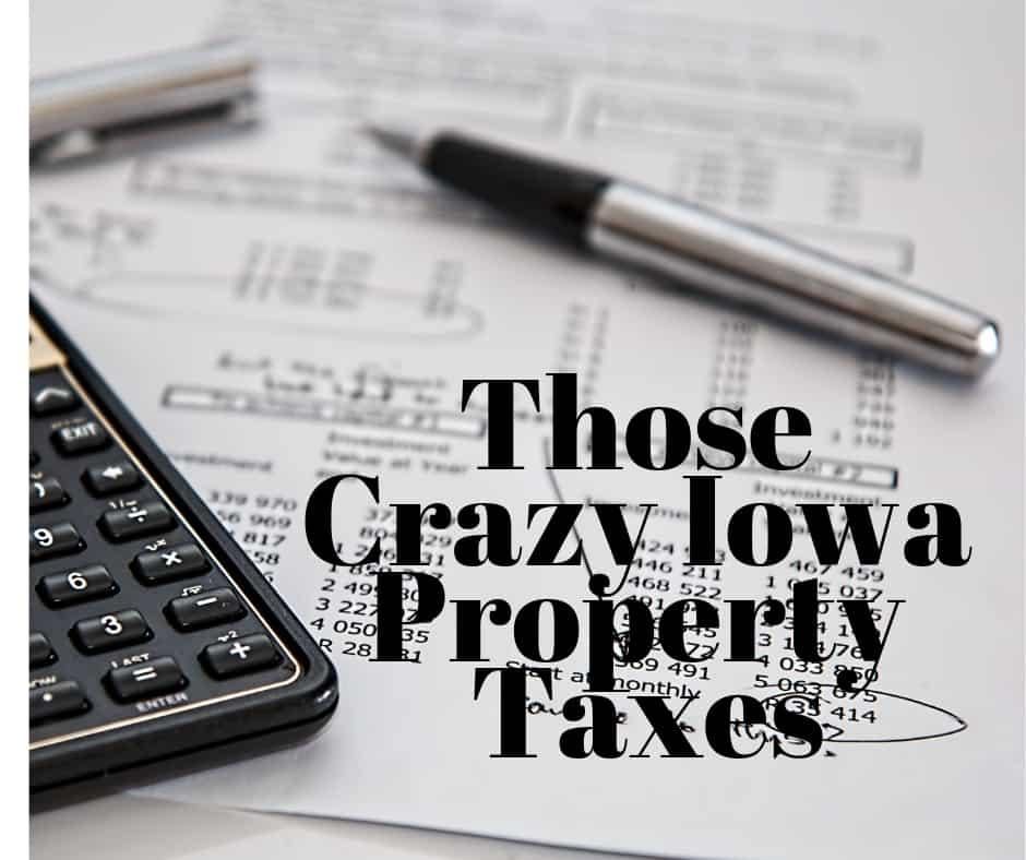Those Crazy Iowa Property Taxes