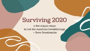Surviving 2020