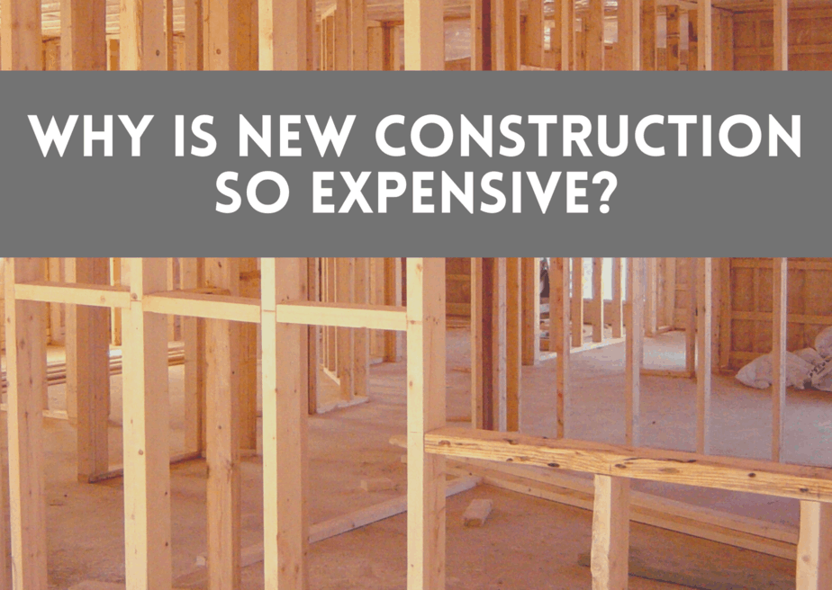 Why is New Construction So Expensive?